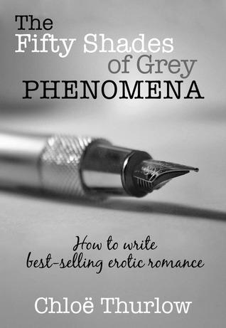 The Fifty Shades of Grey Phenomena