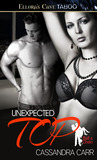 Unexpected Top by Cassandra Carr