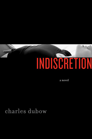 Indiscretion by Charles Dubow