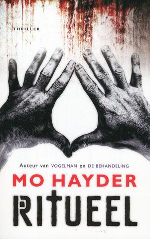 Ritueel by Mo Hayder