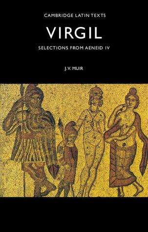 Selections from Aeneid IV