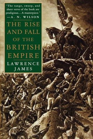The rise and fall of the british empire by lawrence james the rise and fall of the british empire fandeluxe Images