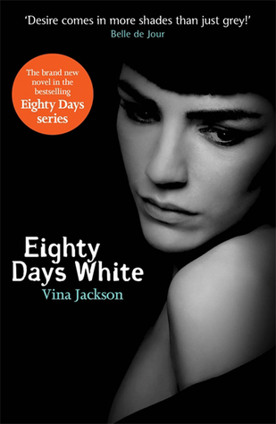 Eighty Days White  (Eighty Days : Companion, #2)