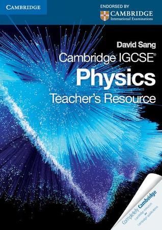 Cambridge IGCSE Physics: Teacher's Resource