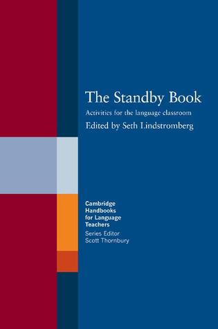 The Standby Book: Activities for the Language Classroom