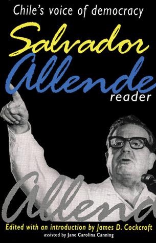 Ebook Salvador Allende Reader: Chile's Voice of Democracy by Salvador Allende TXT!