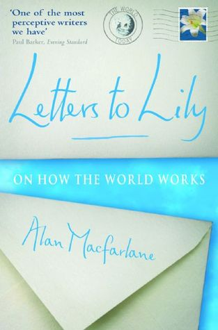 Letters to Lily: On How the World Works