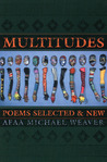 Multitudes: Poems Selected & New