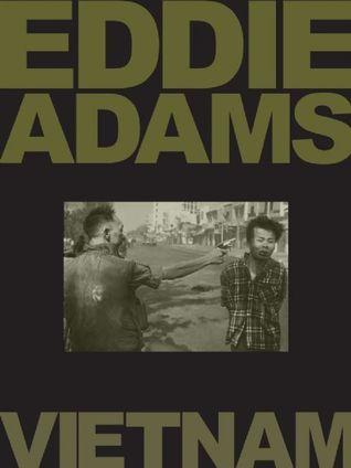 Eddie Adams: Vietnam