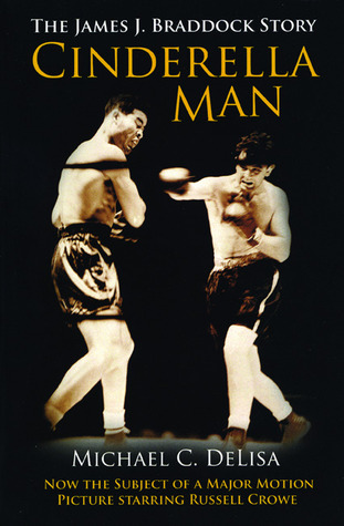 Cinderella Man The James J Braddock Story By Michael Delisa  Grant Writing Service La also Essays In Science  Example Of A Thesis Statement For An Essay