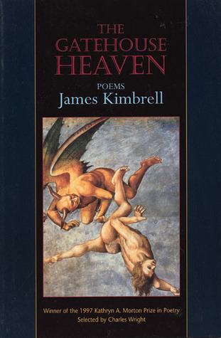 The Gatehouse Heaven: Poems