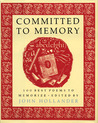 Committed to Memory by John Hollander