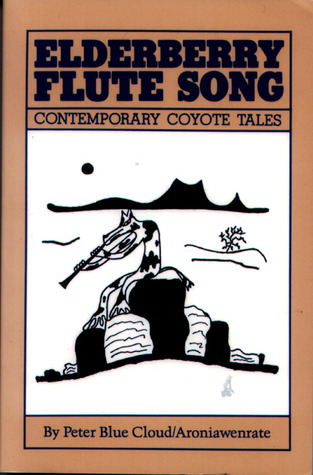 Elderberry Flute Song by Peter Blue Cloud