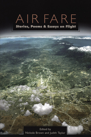 Air Fare: Stories, Poems, and Essays on Flight