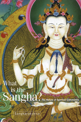 What is the Sangha?: The Nature of Spiritual Community