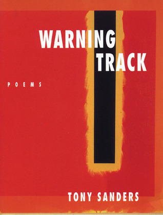 Warning Track: New Poems