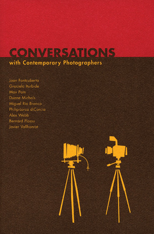 Conversations: With Contemporary Photographers