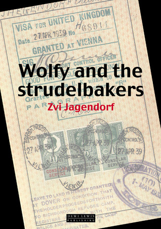Wolfy and the Strudelbakers by Zvi Jagendorf