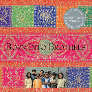 Born Into Brothels by Zana Briski