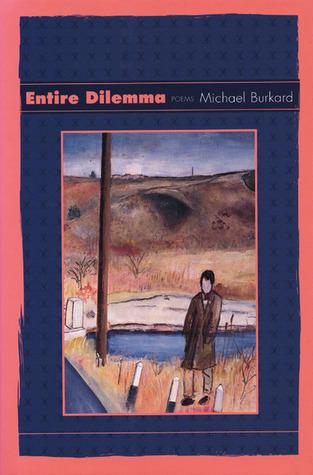 Entire Dilemma: Poems