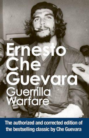 Guerrilla Warfare by Ernesto Che Guevara