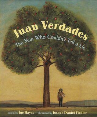 Juan Verdades, The Man Who Couldn't Tell a Lie/El hombre que no sabia mentir