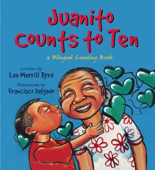 Juanito Counts to Ten / Johnny Cuenta Hasta Diez