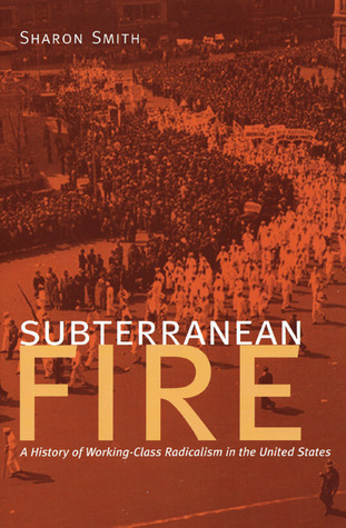 Subterranean Fire by Sharon Smith