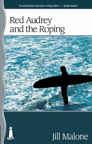 Red Audrey and the Roping by Jill Malone
