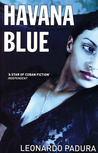 Havana Blue (Mario Conde, #1)