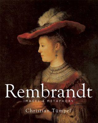 Rembrandt: Images  Metaphors