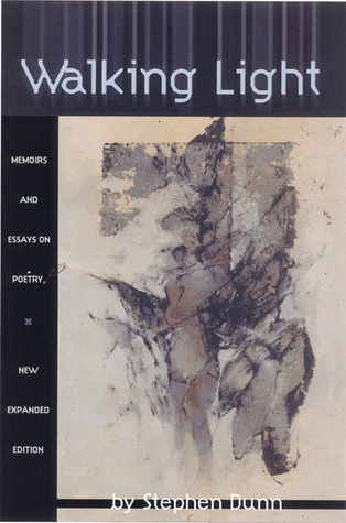 Walking Light: Memoirs and Essays on Poetry