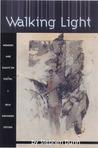 Walking Light: Me...