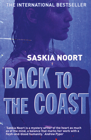 Back to the Coast by Saskia Noort