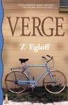 Verge by Z. Egloff