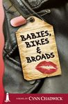 Babies, Bikes and Broads (Cat Rising, #3)