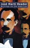 José Martí Reader...