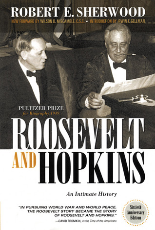 Roosevelt and Hopkins: An Intimate History