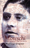 Moreschi and the Voice of the Castrato