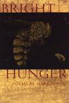 Bright Hunger