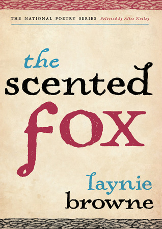 The Scented Fox by Laynie Browne