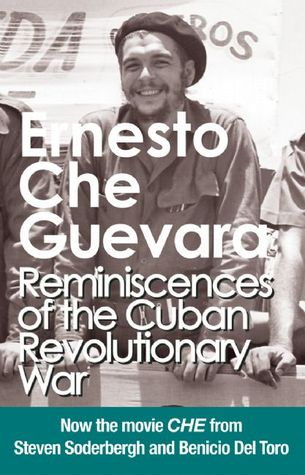 Reminiscences of the Cuban Revolutionary War by Ernesto Che Guevara