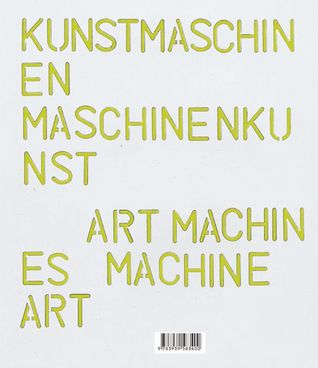 Art Machines, Machine Art