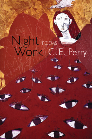 Night Work by C.E. Perry