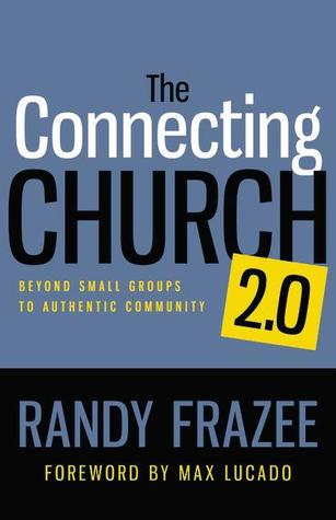 The Connecting Church 2.0: Beyond Small Groups to Authentic Community (ePUB)