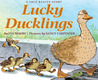 Lucky Ducklings by Eva Moore