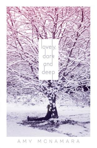 Lovely, Dark and Deep