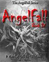 AngelFall Book IV - A Novel of Hell (AngelFall #4)