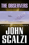 The Observers by John Scalzi