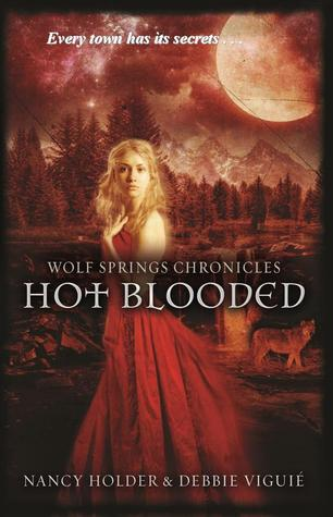 Hot Blooded (Wolf Springs Chronicles, #2...
